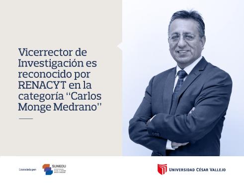 """Vicerrector de Investigación es reconocido por RENACYT en la categoría """"Carlos Monge Medrano"""""""